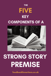 5 Key Components of Story Premise Header